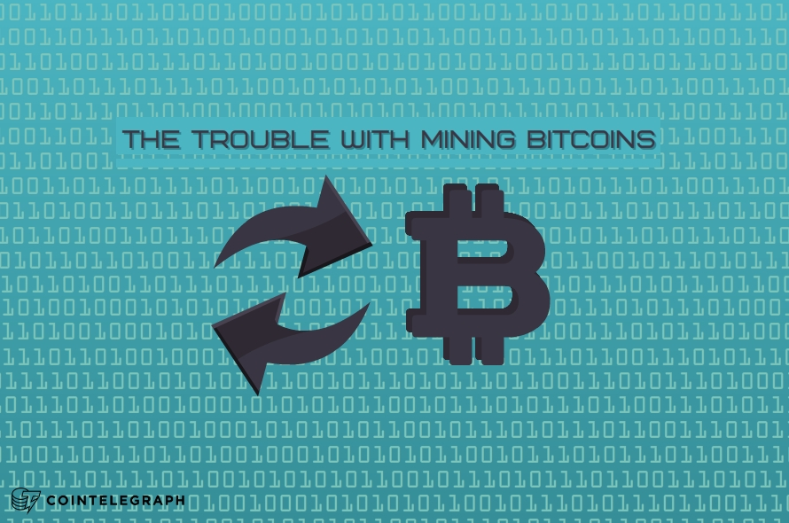 The Trouble With Mining Bitcoins