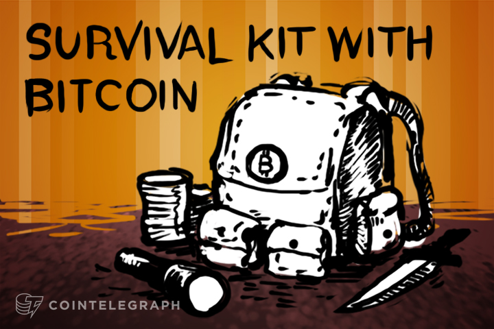 Make your own survival kit with Bitcoin