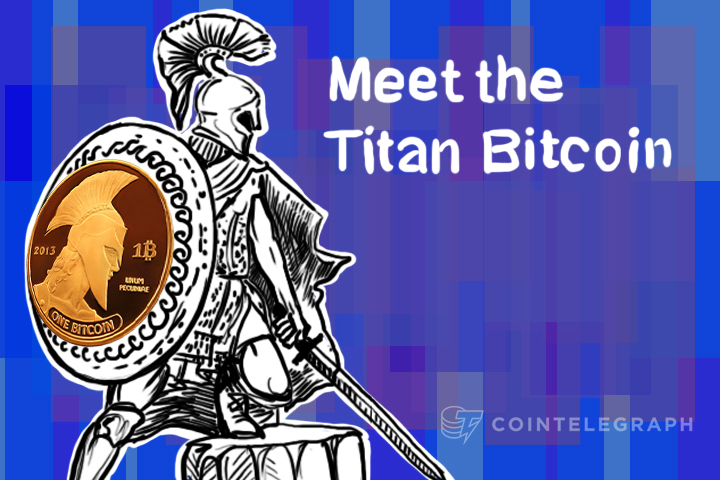 Meet the Titan Bitcoin
