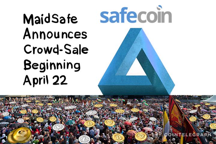 MaidSafe Announces Crowd-Sale Beginning April 22