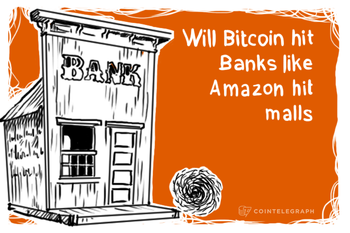 Will Bitcoin do to Banks what Ebay and Amazon did to Mega-Malls?
