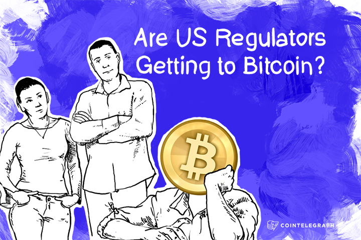 Are US Regulators Getting to Bitcoin?