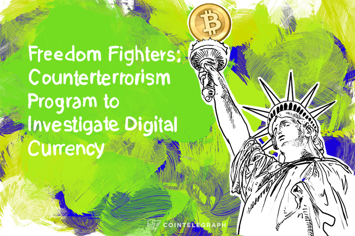 Freedom Fighters: Counterterrorism Program to Investigate Digital Currency