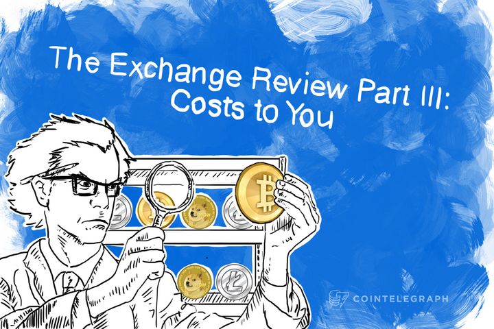 The Exchange Review Part III: Costs to You