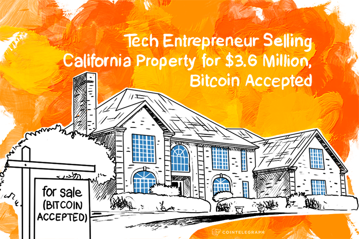 Tech Entrepreneur Selling California Property for $3.6 Million, Bitcoin Accepted