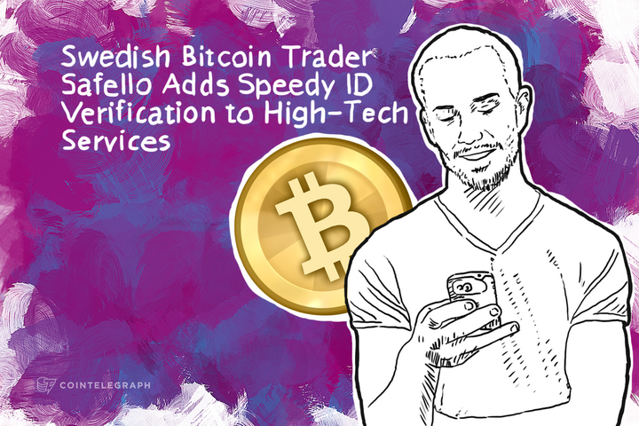 Swedish Bitcoin Trader Safello Adds Speedy ID Verification to High-Tech Services