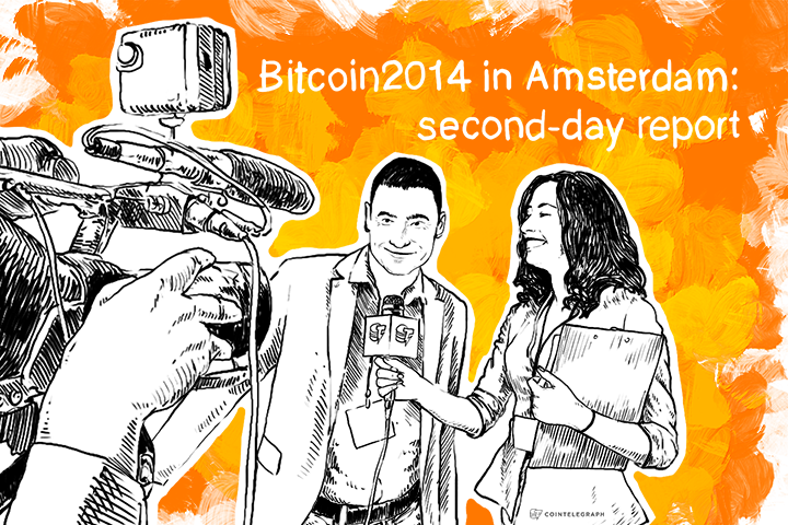 Bitcoin2014 in Amsterdam: second-day report