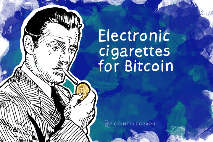 Electronic cigarettes for Bitcoin