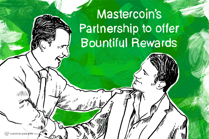 Mastercoin's Partnership to offer Bountiful Rewards