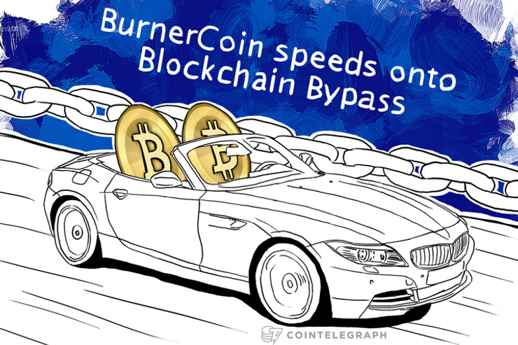 BurnerCoin speeds onto Blockchain Bypass