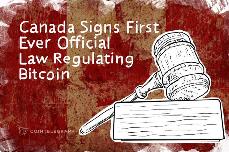 Canada Signs First Ever Official Law Regulating Bitcoin
