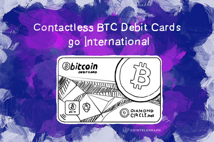 Contactless BTC Debit Cards go International