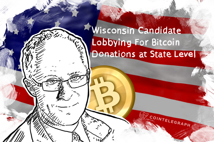 Wisconsin Candidate Lobbying For Bitcoin Donations at State Level