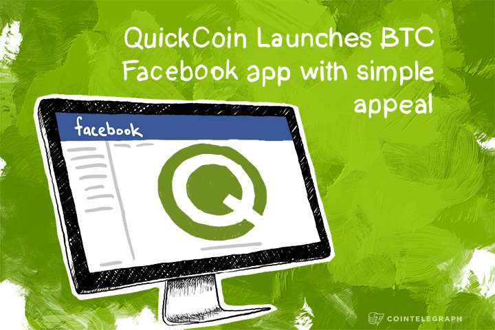QuickCoin Launches BTC Facebook app with simple appeal