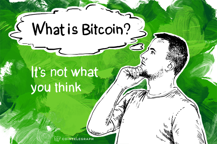 What is Bitcoin? It's not what you think