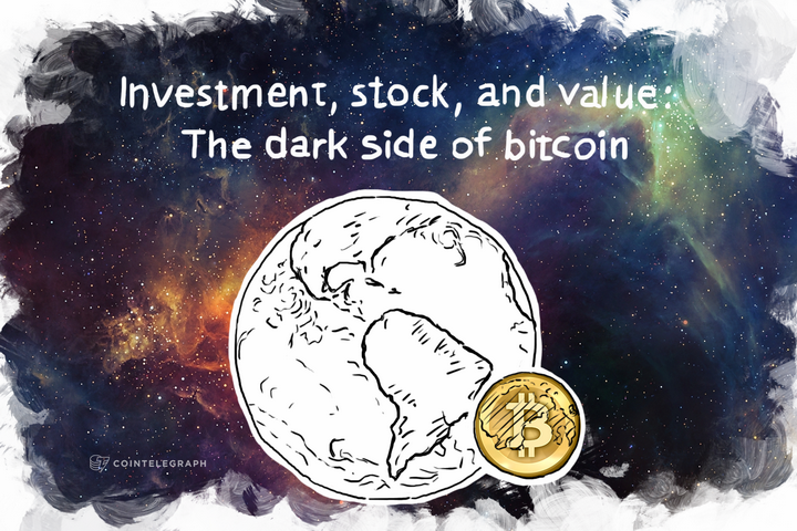 Investment, stock, and value: The dark side of Bitcoin