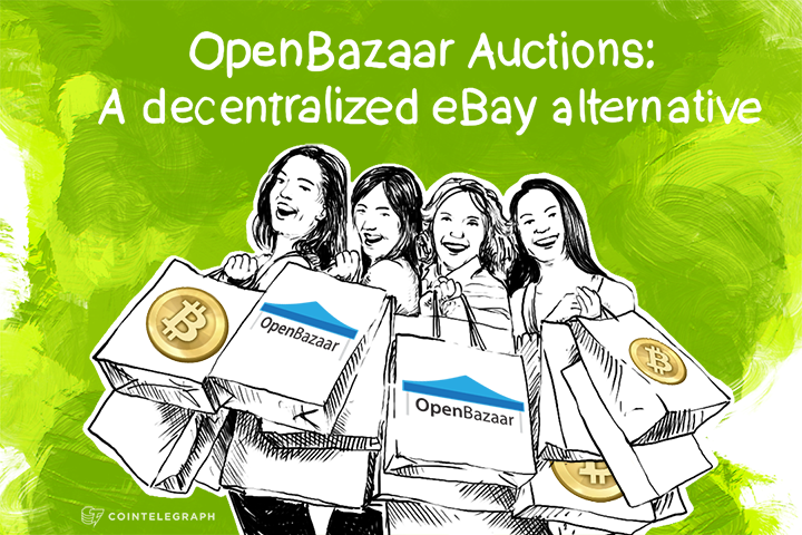 OpenBazaar Auctions: A decentralized eBay alternative