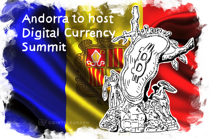 Andorra to host Digital Currency Summit