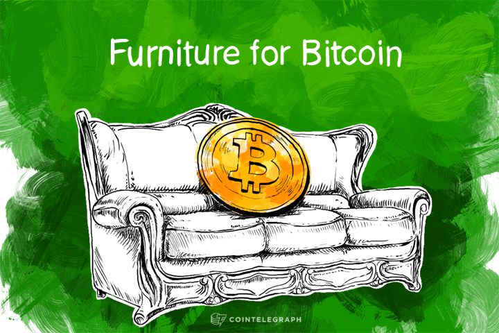 Furniture for Bitcoin