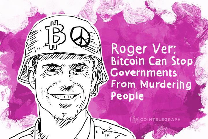 Roger Ver: Bitcoin Can Stop Governments From Murdering People