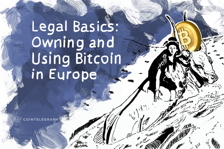 Legal Basics: Owning and Using Bitcoin in Europe