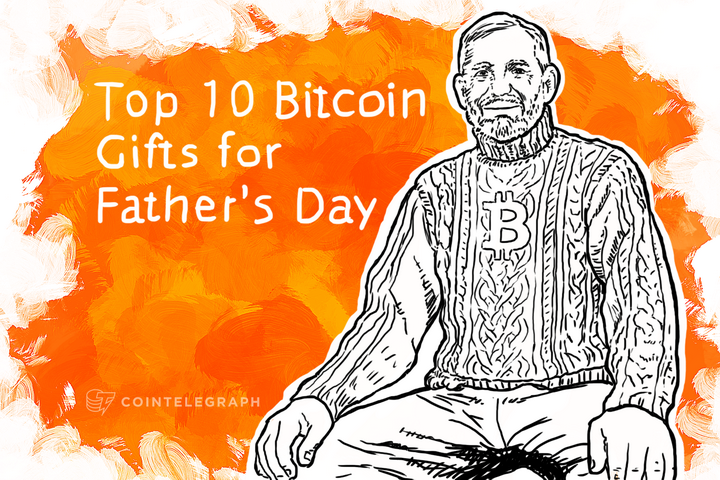 Top 10 Bitcoin Gifts for Father's Day