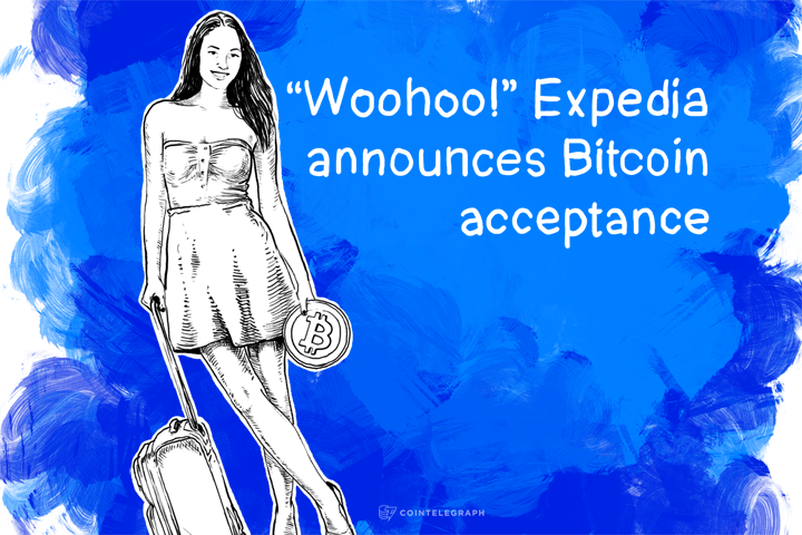 """Woohoo!"" Expedia announces Bitcoin acceptance"