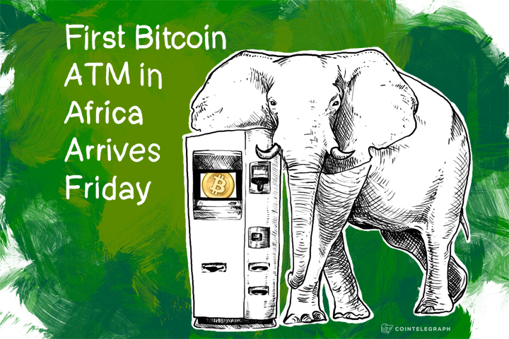 June 13: First Bitcoin ATM in Africa Arrives Friday
