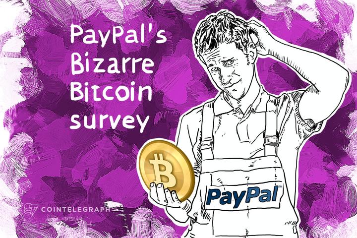 PayPal's Bizarre Bitcoin survey