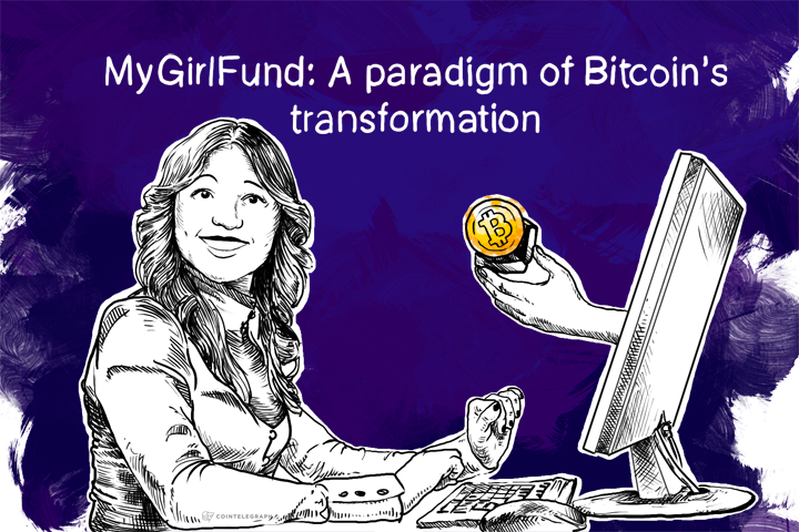 MyGirlFund: A paradigm of Bitcoin's transformation