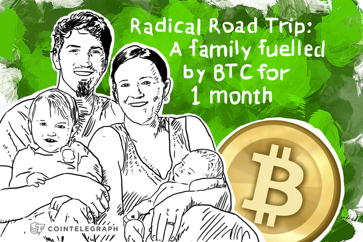 Radical Road Trip: A family fuelled by BTC for 1 month