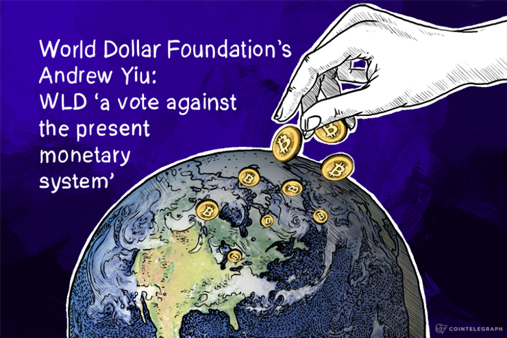 World Dollar Foundation's Andrew Yiu: WLD 'a vote against the present monetary system'