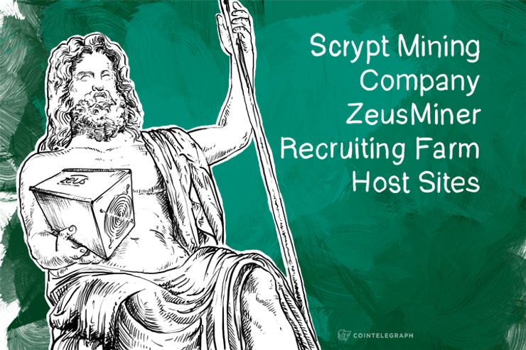 Scrypt Mining Company ZeusMiner Recruiting Farm Host Sites