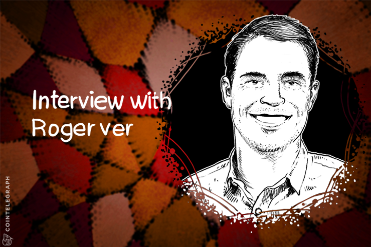 Roger Ver: There Has Been a Lot of Suppression of Ideas on Bitcoin Forums