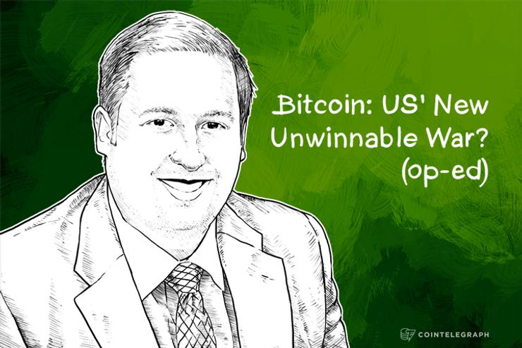 Bitcoin: US' Next Unwinnable War? (Op-Ed)