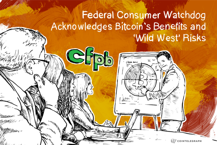 Federal Consumer Watchdog Acknowledges Bitcoin's Benefits and 'Wild West' Risks