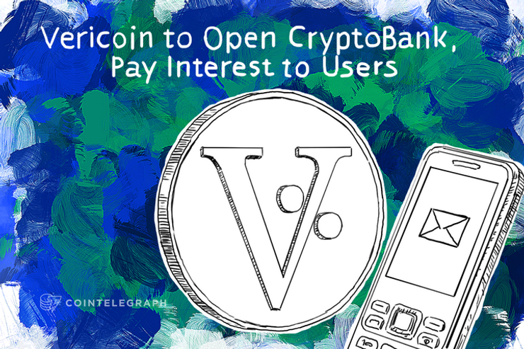 Vericoin to Open CryptoBank, Pay Interest to Users