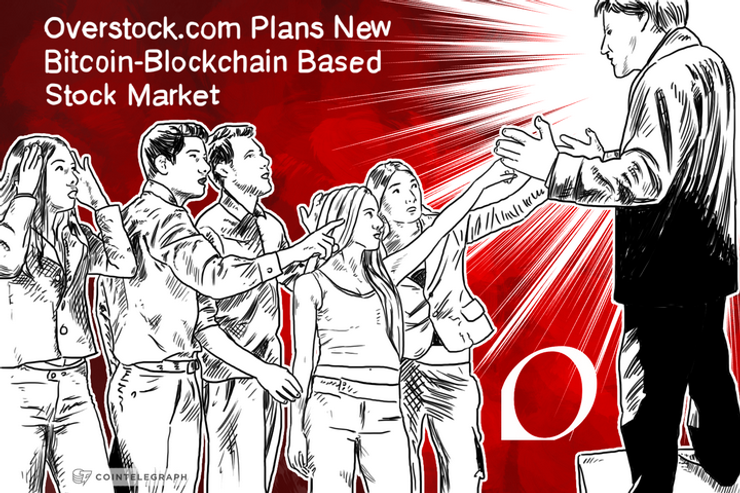 Overstock.com Plans New Bitcoin-Blockchain Based Stock Market