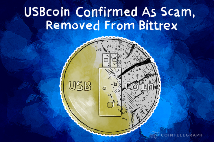 USBcoin Confirmed As Scam, Removed From Bittrex, Fifth Scam Coin on Bittrex Exchange In Little Over A Month