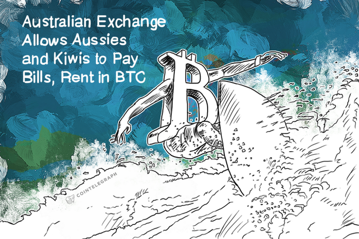 Australian Exchange Allows Aussies and Kiwis to Pay Bills, Rent in BTC