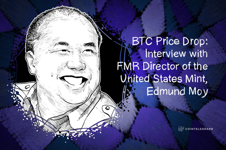 BTC Price Drop: Interview with FMR Director of the United States Mint, Edmund Moy