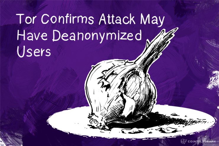 Tor Confirms Attack May Have Deanonymized Users
