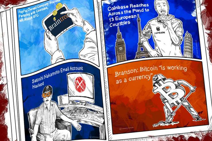 Weekend Roundup: Braintree to Accept BTC, Satoshi's Email Hacked, and Coinbase and BitPay Entrench Further in Europe