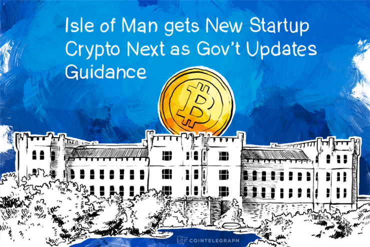 Isle of Man gets New Startup Crypto Next as Gov't Updates Guidance