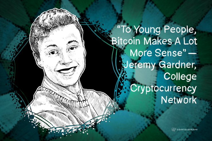 """To Young People, Bitcoin Makes A Lot More Sense"" – Jeremy Gardner, College Cryptocurrency Network"