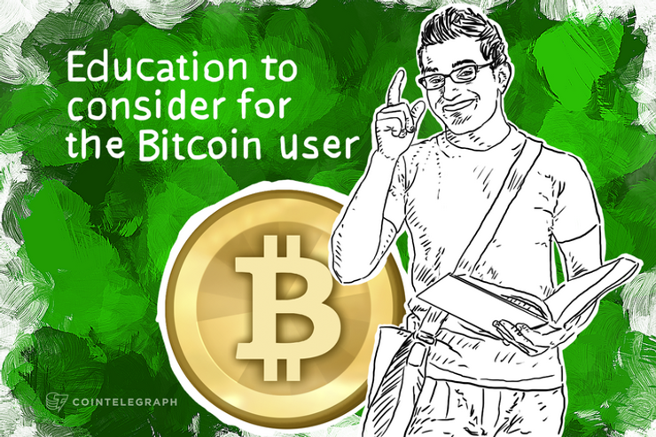 Education to consider for the Bitcoin user