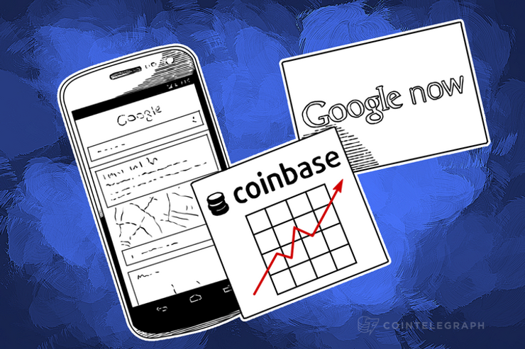 Google Now App Offers Coinbase Support for Android Users