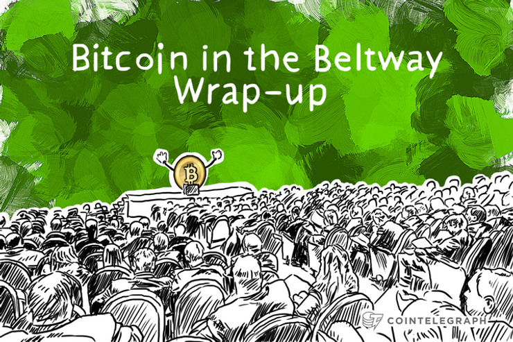 Bitcoin in the Beltway Wrap-up