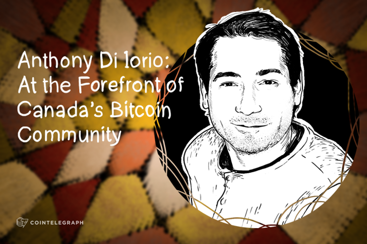 Anthony Di Iorio: At the Forefront of Canada's Bitcoin Community