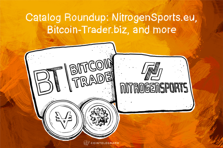 Catalog Roundup: NitrogenSports.eu, Bitcoin-Trader.biz, and more
